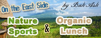 Nature sports & Organic lunch on the East of Bali